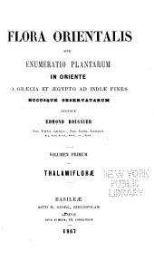 Flora Orientalis: Thalamiflorae