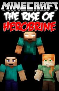 The Rise of Herobrine   Book 1 PDF