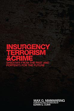 Insurgency  Terrorism  and Crime PDF