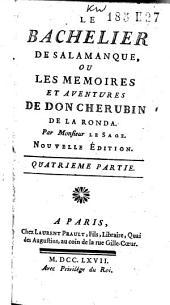 Le bachelier de Salamanque, ou les mémoires et aventures de Don Chérubin de la Ronda: Volume2