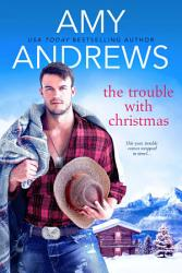 The Trouble With Christmas Book PDF