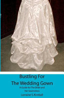 Bustling for the Wedding Gown