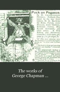 The Works of George Chapman     PDF
