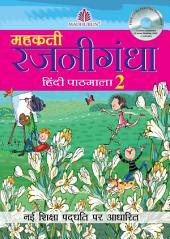 Mehakti Rajnigandha Hindi Pathmala – 2