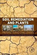 Soil Remediation and Plants  Prospects and Challenges