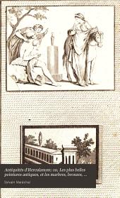 Antiquités d'Herculanum; ou, Les plus belles peintures antiques, et les marbres, bronzes, meubles, etc. etc: trouvés dans les excavations d'Herculanum, Stabia et Pompeïa, Volume1