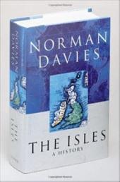 The Isles : A History: A History