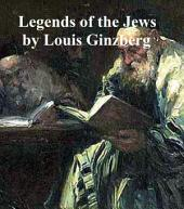 Legends of the Jews: All four volumes in a single file