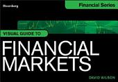 Visual Guide to Financial Markets, Enhanced Edition