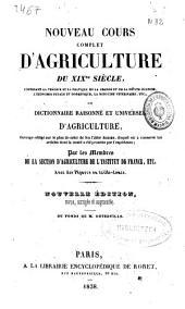 Nouveau cours complet d'agriculture du XIXème siècle ou Dictionnaire raisonné et universel d'agriculture: ouvrage rédigé sur le plan de celui de feu l'abbé Rozier...