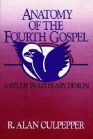 Anatomy of the Fourth Gospel PDF
