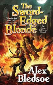 Sword-Edged Blonde, The: An Eddie LaCrosse Novel