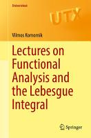 Lectures on Functional Analysis and the Lebesgue Integral PDF