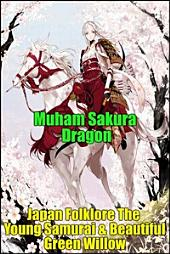 Japan Folklore The Young Samurai & Beautiful Green Willow