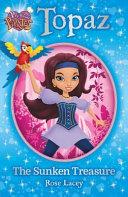 Princess Pirates Book 1: Topaz the Sunken Treasure