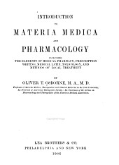 Introduction to Materia Medica and Pharmacology: Including the Elements of Medical Pharmacy, Prescription Writing, Medical Latin, Toxicology, and Methods of Local Treatment