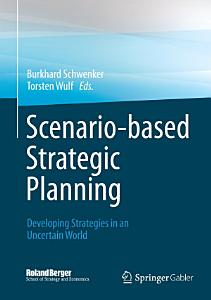Scenario based Strategic Planning PDF