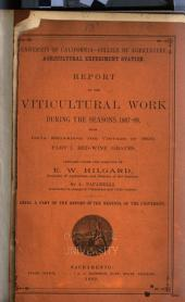 Report of the Viticultural Work During the Seasons 1883-4 and 1884-5 [1885 and 1886, 1887-89, 1887-93]: Volume 13