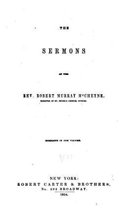 The Sermons of the Rev  Robert Murray McCheyne     PDF