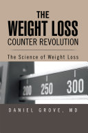 The Weight Loss Counter Revolution