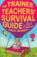 The Trainee Teachers  Survival Guide 2nd Edition PDF