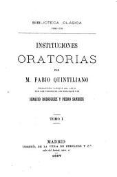 Instituciones oratorias: Volumen 1