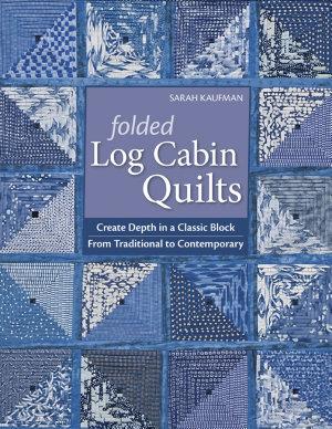 Folded Log Cabin Quilts PDF