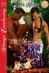 The Dom Collars His Sub [Unchained Love 3]