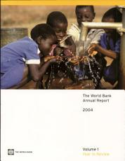The World Bank Annual Report 2004 PDF