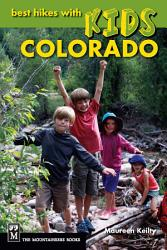 Best Hikes With Kids Colorado Book PDF