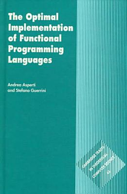 The Optimal Implementation of Functional Programming Languages PDF