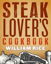 Steak Lover's Cookbook