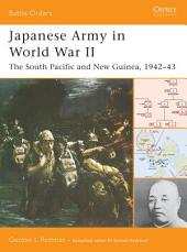 Japanese Army in World War II: The South Pacific and New Guinea, 1942–43