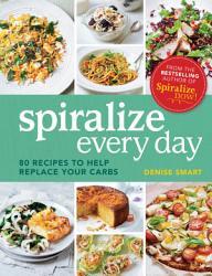 Spiralize Everyday Book PDF