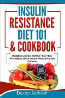 Insulin Resistance Diet 101 & Cookbook