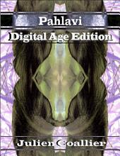 Pahlavi - Digital Age Edition