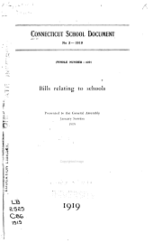 Bills Relating to Schools, Presented to General Assembly, January Session