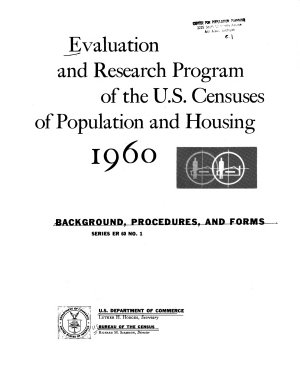 Evaluation and Research Program of the U S  Census of Population and Housing  1960 PDF