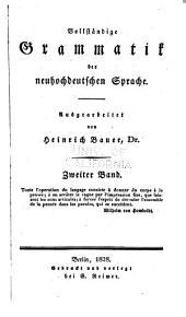 Vollständige Grammatik der neuhochdeutschen Sprache: Band 2