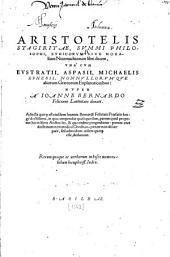 Aristotelis Stagiritae, Svmmi Philosophi, Ethicorvm Sive Moralium Nicomachiorum libri decem