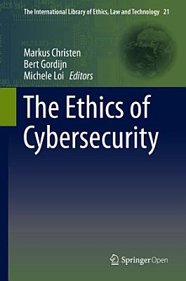 The Ethics of Cybersecurity