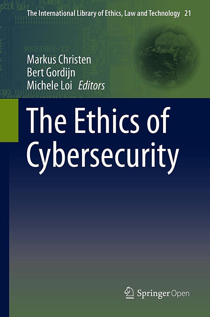 The Ethics of Cybersecurity