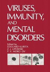 Viruses, Immunity, and Mental Disorders