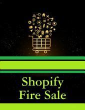 Shopify Fire Sale