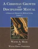 A Christian Growth and Discipleship Manual  Volume 3  A Homework Manual for Biblical Living PDF