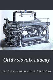 Ottův slovník naučný: Illustrovaná encyklopædie obecných vědomostí, Svazek 24