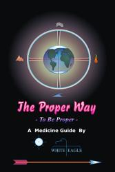 The Proper Way Book PDF