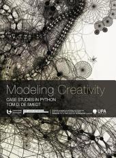 Modeling Creativity: Case Studies in Python