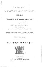 Hugonis Grotii De Jure Belli Et Pacis Libri Tres: Volume 3