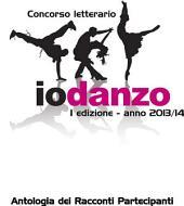 Antologia Io Danzo 2014